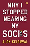 #1: Why I Stopped Wearing My Socks