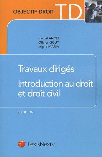 Travaux dirigés d'introduction au droit et au droit civil par Pascal Ancel