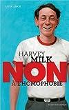 """Image de Harvey Milk : """"Non à l'homophobie"""""""