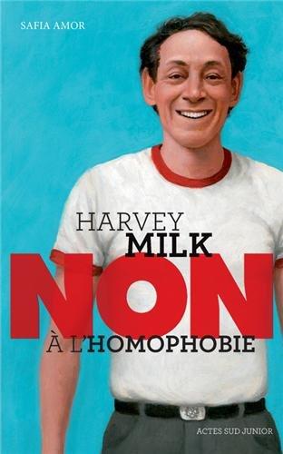 "<a href=""/node/10230"">Harvey Milk. Non à l'homophobie</a>"