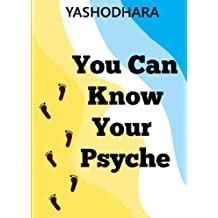 You Can Know Your Psyche