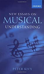 New Essays on Musical Understanding by Peter Kivy (2001-10-25)