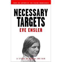 Necessary Targets: [a Play] by Eve Ensler (1-Feb-2013) Paperback