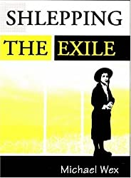 Shlepping The Exile by Michael Wex (2010-01-01)