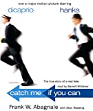 Front cover for the book Catch Me If You Can: The True Story of a Real Fake by Frank W. Abagnale