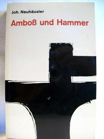 Amboss Und Hammer (Amboß und Hammer.)