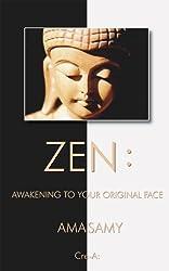 Zen: Awakening To Your Original Face (English Edition)