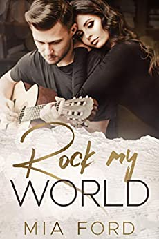 Rock My World by [Ford, Mia]