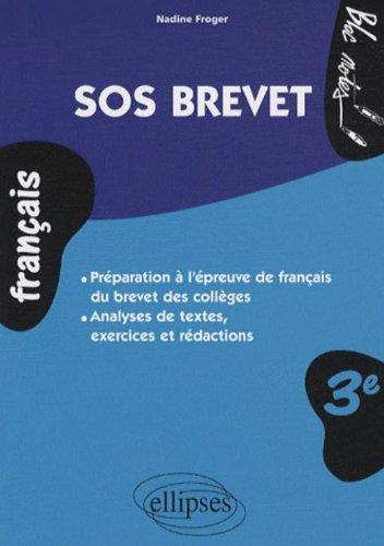 SOS Brevet. Français 3e - Brevet des collèges