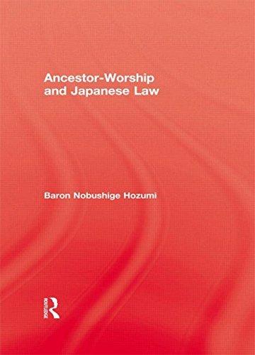 Ancestor Worship & Japanese Law (Kegan Paul Japan Library) by Hozumi (2005-03-24)