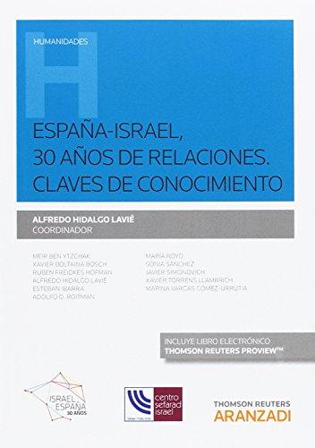 España-Israel, 30 años de relaciones, Claves de conocimiento (Monografía)