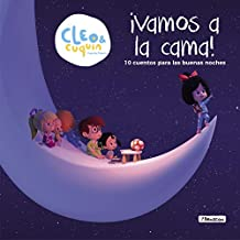 Vamos a la cama (Cleo y Cuquín. Primeras lecturas): 10 cuentos para las buenas noches