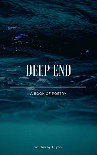 Deep End: A Book of Poetry (English Edition)