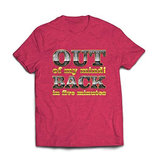 lepni.me Männer T-Shirt Ich Bin verrückt geworden! Bin in fünf Minuten zurück. Lustiges Zitat (X-Large Heidekraut Rot Mehrfarben)