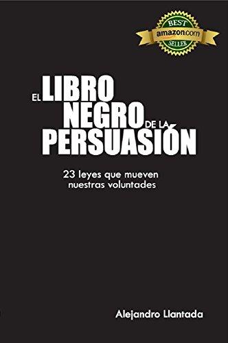 El Libro Negro de la Persuasión (Caminos nº 1) por Alejandro Llantada
