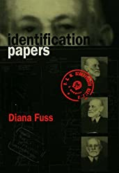 Identification Papers: Readings on Psychoanalysis, Sexuality, and Culture