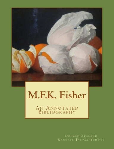 M.F.K. Fisher: An Annotated Bibliography (English Edition) PDF Books