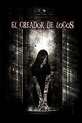El creador de locos