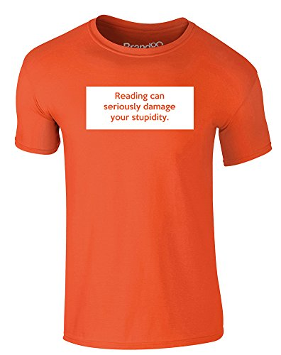Brand88 - Reading Can Seriously Damage Your Stupidity, Erwachsene Gedrucktes T-Shirt Orange/Weiß