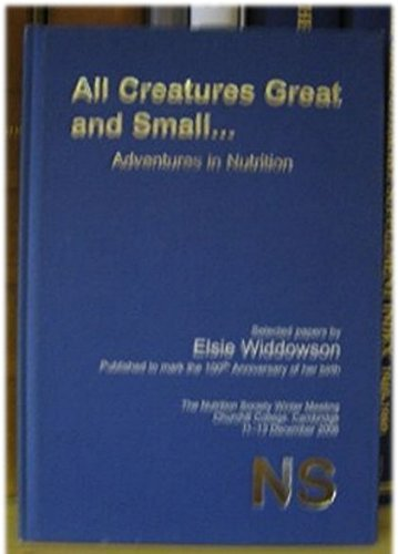 All Creatures Great and Small... Adventures in Nutrition