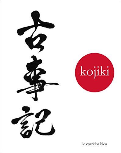 Kojiki: chronique des temps anciens par Pierre Vinclair