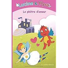 Lucine et Pyro: Le philtre d'amour