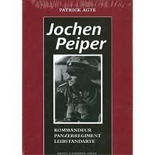 Jochen Peiper: Komandeur Panzerregiment Leibstandarte