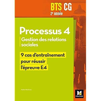 Réussir l'épreuve - PROCESSUS 4 BTS CG 1re et 2e années - Éd. 2017 - Manuel élève