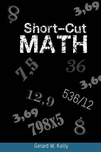 Short-Cut Math por Gerard W. Kelly
