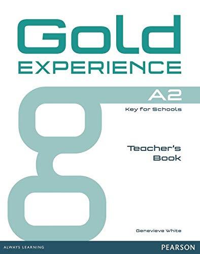 Gold experience. A2. Teacher's book. Per le Scuole superiori. Con espansione online por Genevieve White