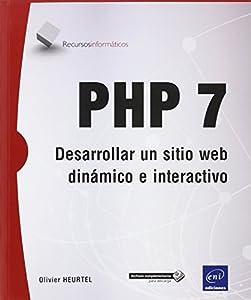 PHP 7 Desarrollar un sitio web dinamico e interactivo -Recur editado por Eni Ediciones