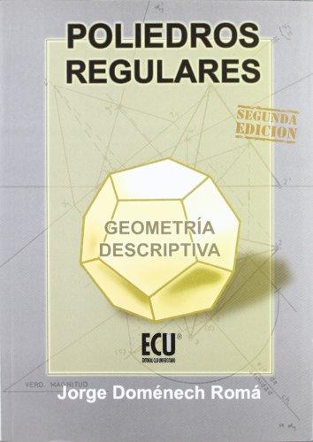 Descargar Libro Libro Poliedros regulares. Geometría descriptiva de Jorge Doménech Romá
