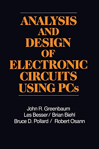 Analysis and Design of Electronic Circuits Using PCs