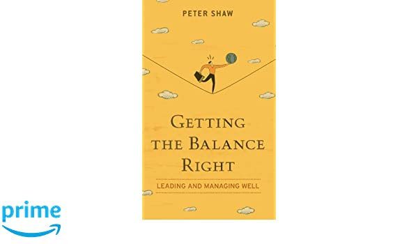 getting the balance right shaw peter