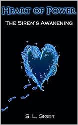 Heart of Power: The Siren's Awakening (English Edition)