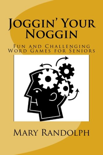 joggin-your-noggin-fun-and-challenging-word-games-for-seniors-volume-1