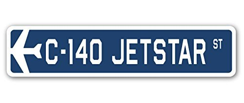 c-140-jetstar-street-sign-military-aircraft-air-force-plane-pilot-gift-metal-sign
