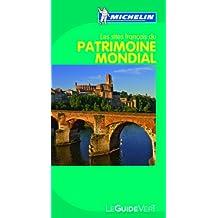 Guide Vert Les sites franais du Patrimoine Mondial de l'Unesco