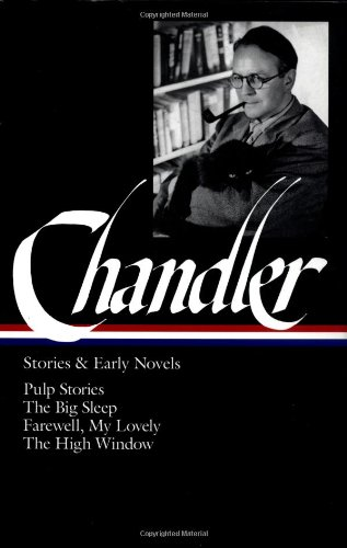 raymond-chandler-stories-and-early-novels-pulp-stories-the-big-sleep-farewell-my-lovely-the-high-win