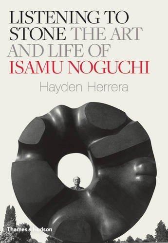 Listening to Stone: The Art and Life of Isamu Noguchi by Hayden Herrera (2015-09-21)