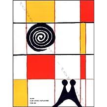 Calder : Musée national d'art moderne, Paris... juillet-octobre 1965. Catalogue par Maurice Besset et Antoinette Huré. Préface par Jean Cassou