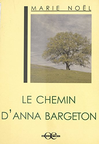 Le Chemin d'Anna Bargeton (Plume) (French Edition)