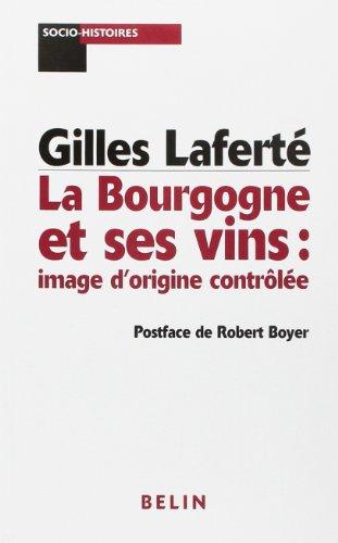 La Bourgogne et ses vins : image d'origine contrle