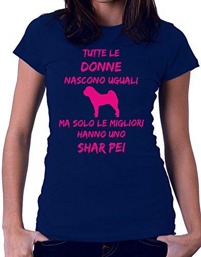 Tshirt Tutte le donne nascono uguali ma solo le migliori hanno uno shar pei - donne - women - dogs - fashion - humor - Tutte le taglie Blu