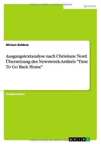 ausgangstextanalyse-nach-christiane-nord-uebersetzung-des-newsweek-artikels-time-to-go-back-home