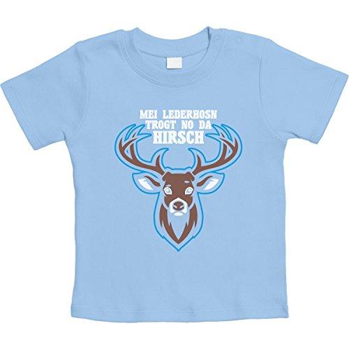 Mei Lederhosn Trogt No Da Hirsch - Witzig Unisex Baby T-Shirt Gr. 66-93 6-12 Monate / 76 Hellblau
