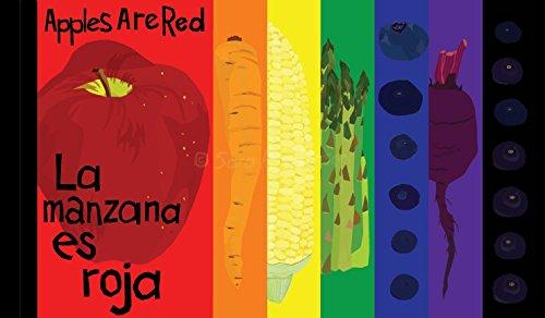 Apples Are Red / La manzana es roja: A Book of Delicious Colors /Un Libra De Colores Deliciosos por Sara Anderson epub