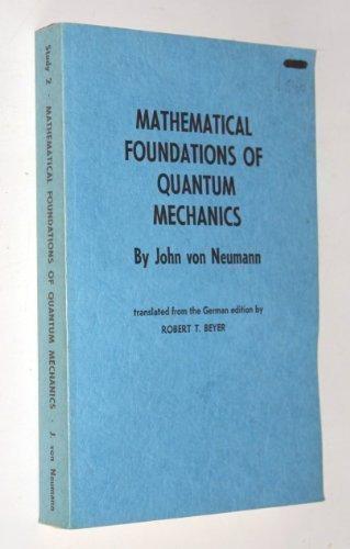 Mathematical Foundations of Quantum Mechanics (Princeton Landmarks in Mathematics and Physics)