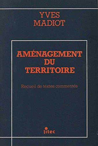 L'aménagement du territoire en droit fédéral et cantonal (ancienne édition)