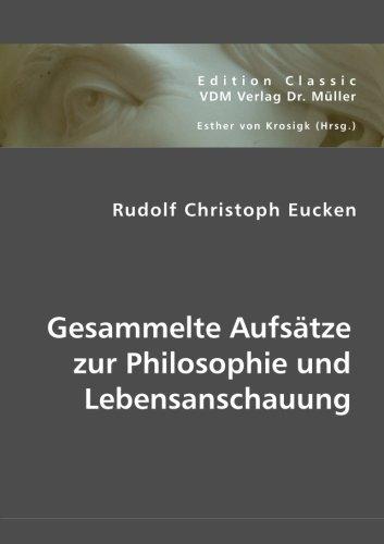Gesammelte Aufsätze zur Philosophie und Lebensanschauung by Rudolf Christoph Eucken (2012-11-22)